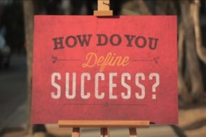 Monday Mindset: How Do You Define Success? Part 1